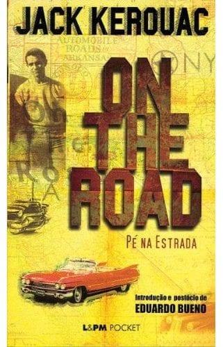 On The Road, Pé na estrada